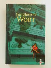 Kai Meyer Das Gläserne Wort Band 3