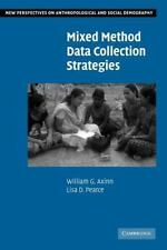Mixed Method Data Collection Strategies (New Perspectives on Anthropological and