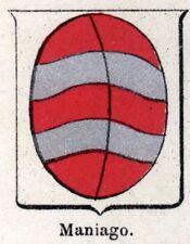 Stemma: Comune di MANIAGO. Cromolitografia. Pordenone.Friuli-Venezia Giulia.1901