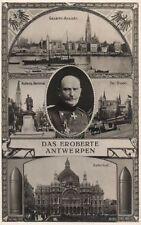 21518/ Foto Ak, Das eroberte Antwerpen, ca. 1915