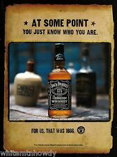 1999 Jack Daniels Tennessee Whiskey Ad At some point you just know who you are