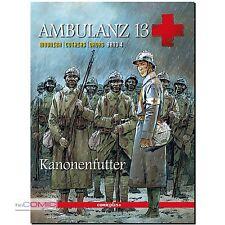 Ambulanz 13 Band 4 Kanonenfutter Mounier Cothias Ordas 1.WELTKRIEG COMIC 10er