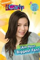 I am Your Biggest Fan! (iCarly) by Nickelodeon Paperback Book The Fast Free