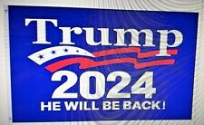 DONALD TRUMP HE WILL BE BACK 2024 3'X5' FLAG High quality polyester material