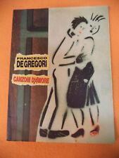 Spartito FRANCESCO DE GREGORI Canzoni d'amore 1992 CARISCH no cd lp mc dvd