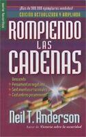 Rompiendo las Cadenas = Breaking the Chains (Paperback or Softback)