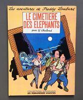 CHALAND. Le Cimetière des Éléphants. Les humanoïdes associes 1984
