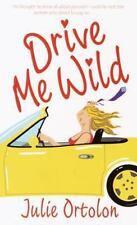 Drive Me Wild by Julie Ortolon (2000, Paperback) Romance