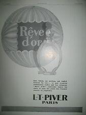 PUBLICITE DE PRESSE PIVER PARFUM REVE D'OR FLACON FRENCH AD 1928