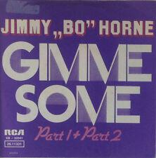 "7"" Single - Jimmy Bo Horne - Gimme Some (Part 1 + Part 2) - s154"