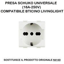 PRESA SCHUKO UNIVERSALE (16A-250V) COMPATIBILE BTICINO LIVINGLIGHT N4140