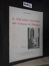 Lamboglia IL PALAZZO VECCHIO DEL COMUNE DI ALBENGA  (60 A 4)