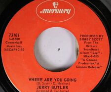 Soul 45 Jerry Butler - Where Are You Going / You Can Fly On Mercury