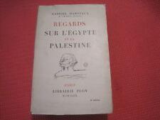 Gabriel HANOTAUX: Regards sur l'Egypte et la Palestine