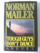 TOUGH GUYS DON'T DANCE by NORMAN MAILER 1984 FIRST EDITION HC w/ JACKET THRILLER