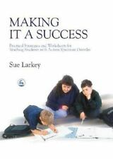 Making It A Success: Practical Strategies And Worksheets For Teaching Student...