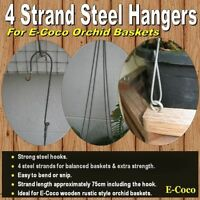 STEEL HANGERS FOR ORCHID BASKETS, HANGING BASKETS & BIRD FEEDERS, FOUR STRAND