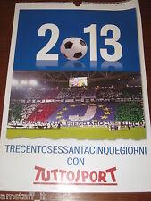 CALENDARIO=2013=TUTTOSPORT=JUVENTUS=CAMPIONE D'ITALIA=PRIMA PAGINE STORICHE=