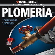 La Guia Completa sobre Plomeria: -Materiales moernos y codigos actualizados -Una