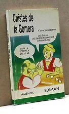 CHISTES DE LA GOMERA - C. Santacruz [Libro in spagnolo, Ediman editore]