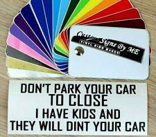 Don't Park Too Close Sticker Vinyl Decal Adhesive Car Side Window Bumper BLACK