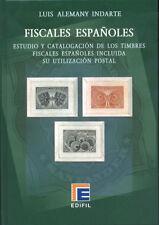 CATALOGO EDIFIL ESPECIALIZADO FISCALES ESPAÑOLES  EDICION 2009    LUIS ALEMANY