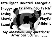 American Bobtail Cat My Obsession, any questions? Pillow 16 x 16 free ship