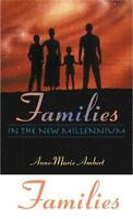 Families in the New Millennium Hardcover Anne-Marie Ambert
