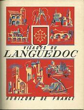 VISAGES DU LANGUEDOC - HORIZONS DE FRANCE - 1949