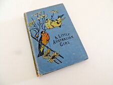 A Little Australian Girl - The Babes in the Bush & other stories  circa 1897-99