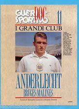 GUERIN SPORTIVO-1991- I GRANDI CLUB-11-ANDERLECHT-BRUGES-MALINES cover VAN HIMST