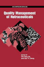 Quality Management of Nutraceuticals (ACS Symposium Series) by Ho, Chi-Tang, Zh