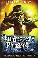 Last Stand of Dead Men (Skulduggery Pleasant, Book 8) by Derek Landy...