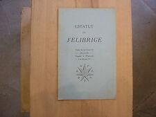 ESTATUT dou FELIBRIGE 1911 / occitan provençal