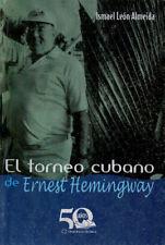 EL TORNEO CUBANO de Ernest Hemingway Cuba Cuban FISHING Tournaments
