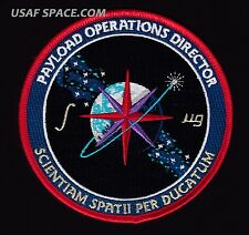 PAYLOAD OPERATIONS DIRECTOR - Tim Gagnon - USAF NASA SPACE PATCH - MINT