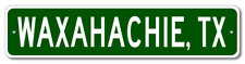 Waxahachie, Texas Metal Wall Decor City Limit Sign - Aluminum