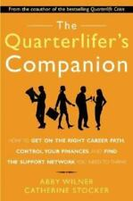 The Quarterlifer's Companion : How to Get on the Right Career Path