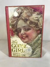 The Goose Girl by Harold MacGrath, 1909