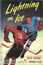 Boys' Sports Book: Lightning On Ice By Philip Harkins ~ Hardcover 1968