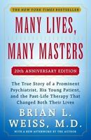 Many Lives, Many Masters: The True Story of a Prominent Psychiatrist, His You...