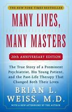 Many Lives, Many Masters : by Brian L. Weiss (Paperback)