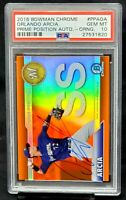 2016 Bowman Chrome ORANGE REFRACTOR Auto ORLANDO ARCIA RC Card /25 PSA 10 Pop 2