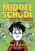 Middle School: Get Me Out of Here!: (Middle School 2), Patterson, James , Accept