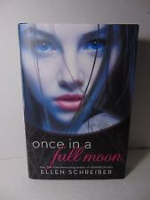 Once in a Full Moon (Full Moon) by Ellen Schreiber Young Adult Hardcover