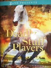 Deadly Stuff Players by Flo Anthony Zane Presents new hardcover Book Club ed