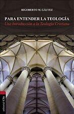 Para entender la teologia: una Introduccion A La Teologia da por..