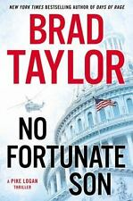 No Fortunate Son by Brad Taylor (2014, HC, 1st/1st)