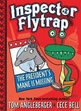 Inspector Flytrap: Inspector Flytrap in the President's Mane Is Missing by...