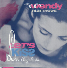 "WENDY MATTHEWS  Let's Kiss (Like Angels Do) PICTURE SLEEVE 7"" 45 rpm record NEW"